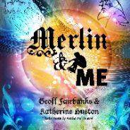 Merlin & Me